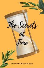 The Secrets Of Time: Acquatte by acquatte