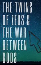 The Twins Of Zeus                   &The War Between Gods by PiedPizza2008