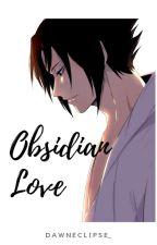 Obsidian Love by dawnEclipse_