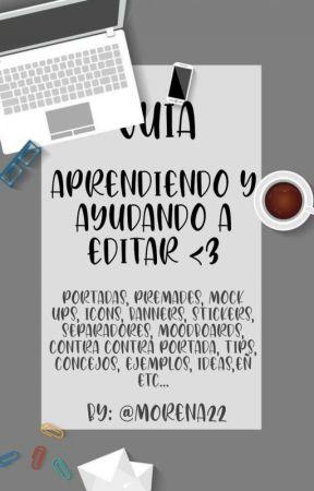 Aprendiendo y ayudando a editar <3 by m0rena22