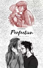Perfection: A Hinny and Jily fanfic by LilyEvans353
