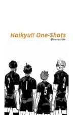 haikyu!! one-shots by bunnychiha