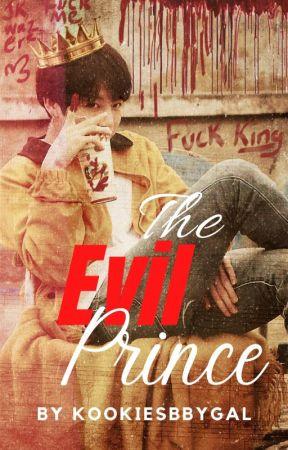 The Evil Prince 👑 FF by Kookiesbbygal