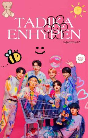 TADIKA ENHYPEN | enhypen by LoganFrost13