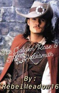 The Golden Rose & The Blacksmith (Will Turner x reader) cover
