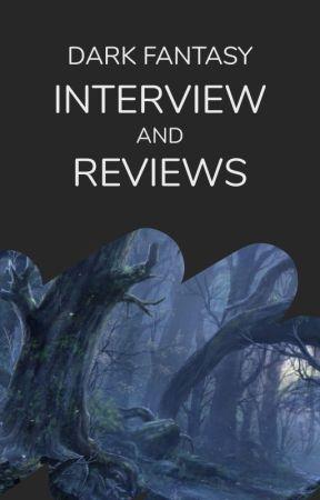 Dark Fantasy Interviews by WattpadDarkFantasy