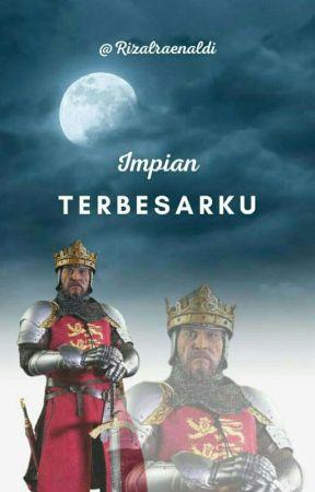 Impian Terbesarku by RizalRaenaldi
