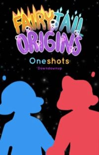 Fairy Tail Origins One Shots cover