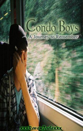 Condo Boys (A Journey to Remember) [Boyxboy-Completed] by xxxRavenJadexxx