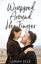 Wrapped Around Her Finger ✓ by Leolunah