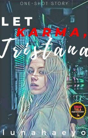 Let Karma, Tristana | #AkdangSinagtala by lunahaeyo