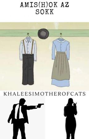 Amis(h)ok az sokk by khaleesimotherofcats