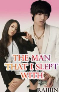 The Man I Slept With [Completed] {Editing Slowly} cover