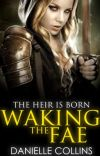 Waking the Fae [BOOK ONE] cover