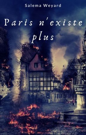 Paris n'existe plus by SalemaWeyard