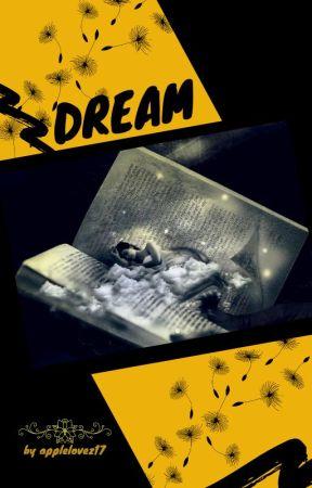 DREAM by applelovez17