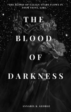 The Blood of Darkness by annabelwritess