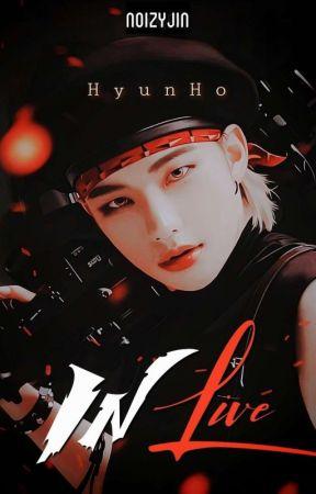 InLive [HyunHo] by LiXXieX
