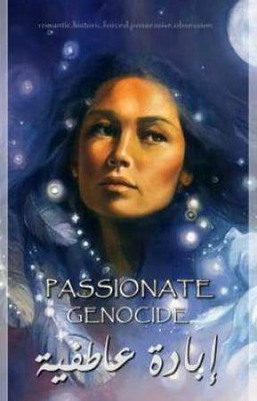 إبادة عاطفية  .. Passionate Genocide by SohaylaSA