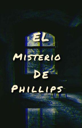El Misterio De Philips  by NextPaolaJim