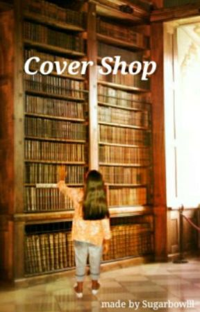 Cover shop (Ongoing) by sugarbowlll