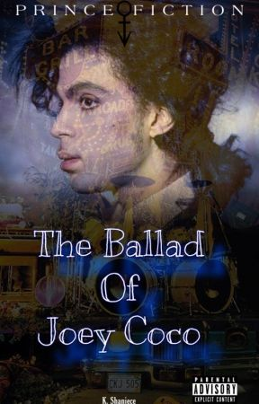 The Ballad of Joey Coco by ShonaShaniece