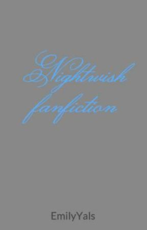 Nightwish fanfiction by EmYals