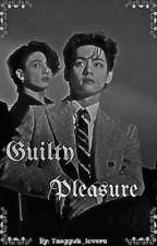 Guilty pleasure •Taegguk• by taegguk_lovers