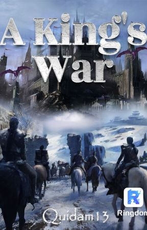 A King's War (Excerpt Only) by Quidam13