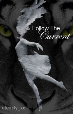 Follow The Current by eternity_xx