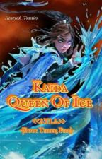 Kaida Queen Of Ice <<ATLA; Book three: Fire>> by hcneyed_toasties
