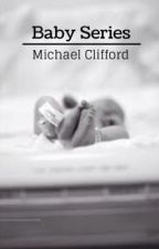 Michael Clifford Baby Series by Wolferpup
