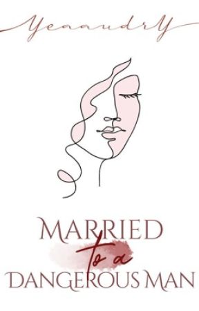 Married with Dangerous Man [COMPLETED] by yeaaudry