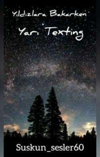 Yıldızlara Bakarken/Yarı texting cover