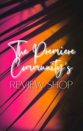 The Premiere's review shop by Thepremiere