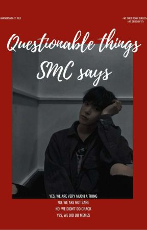 questionable things that SMC says  by kanghehetmon