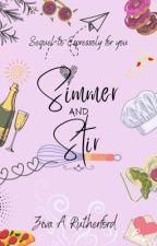Simmer & Stir by wanderedwriter