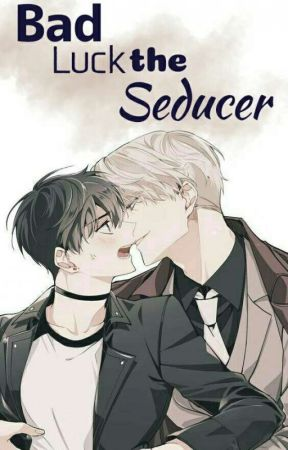Bad Luck The Seducer by ChiliaRed