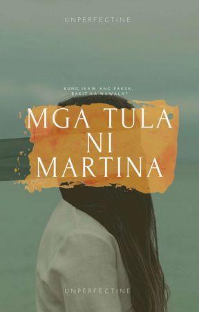 MGA TULA NI MARTINA by UnperfecTine