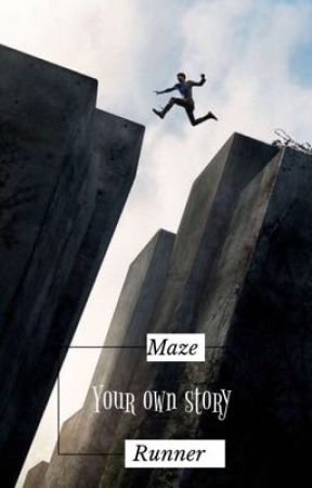 """Maze Runner: """"Your own story"""" by Maike_3070"""