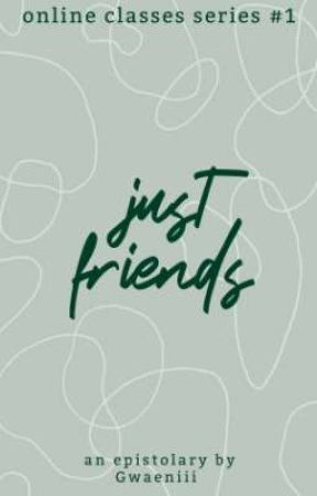 OCS #1: Just Friends  by Gwaeniii