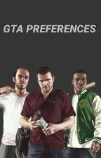 GTA preferences by _slimshadyyy