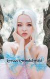 Grace Grindelwald || marauders era cover