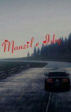 Destiny (Manzil E Ishq) by NanayZehra