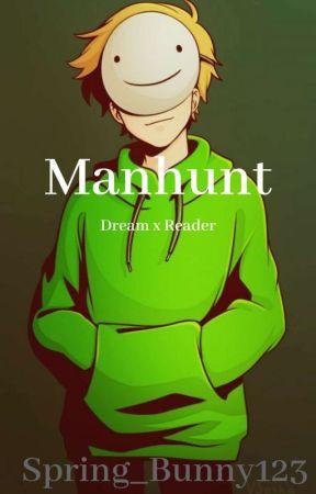 Manhunt: Dream × Reader by Spring_Bunny123