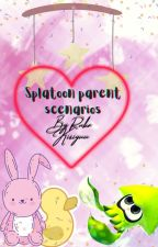 Splatoon parent scenarios🏵♥ by SuperWeebGirl
