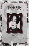 ENHYPEN STUFF ✦ ゙! cover