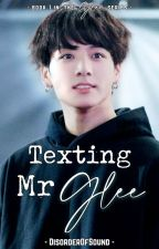 Texting Mr. GLEE  ~ [jikook] ✓ by DisorderOfSound