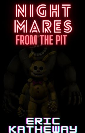 NIGHTMARES from The Pit by ThatOneGuyOnPixilart
