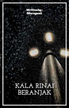 Kala Rinai Beranjak by raay02an